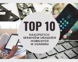 TOP 10 najlepszych serwisów urządzeń mobilnych w Gdańsku. Gdzie naprawimy laptopa, tablet lub telefon komórkowy? Sprawdź u nas!