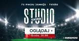 """""""Studio Kadra"""" na żywo po meczu Szwecja - Polska!"""