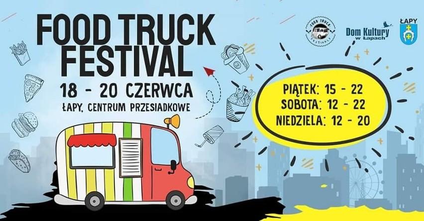 Już w ten weekend odbędzie się Food Truck Festival w Łapach.