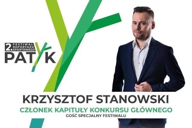 Krzysztof Stanowski, gość specjalny festiwalu.