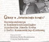 """Korespondencja z Auschwitz. Książka Krystyny Heskiej-Kwaśniewicz i Lucyny Sadzikowskiej z UŚ nominowana do Nagrody Historycznej """"Polityki"""""""