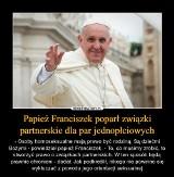 Papież Franciszek poparł związki partnerskie osób LGBT. Zobacz najlepsze MEMY