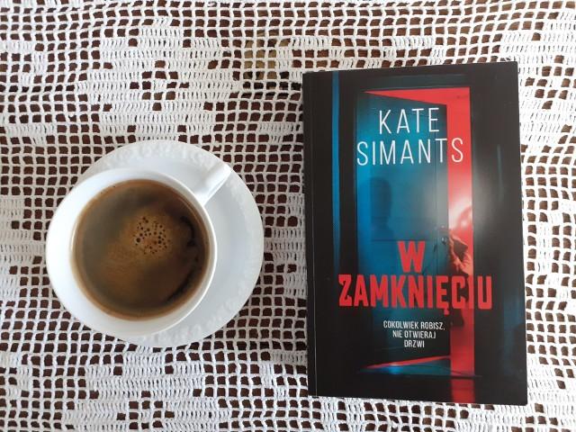 """Kate Simants, """"W zamknięciu"""", Wydawnictwo Muza, Warszawa 2021, stron 511, przekład: Jerzy Wołk-Łaniewski"""