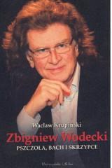 Zbigniew Wodecki w Łodzi!