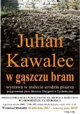 """Wystawa biograficzna """"Julian Kawalec w gąszczu bram"""" w Tarnobrzegu"""