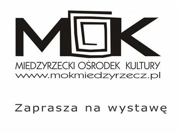 W piątek w Międzyrzeckim Ośrodku Kultury otwarta zostanie wystawa prac plastycznych Ireneusza Pruszyńskiego.