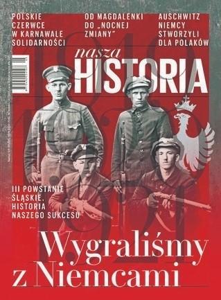 """""""Nasza Historia"""" ponownie będzie się ukazywać co miesiąc. Czerwcowy numer już do kupienia w kioskach i punktach sprzedaży"""