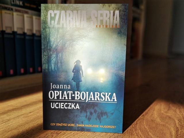 "Joanna Opiat-Bojarska ""Ucieczka"""