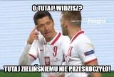 Piłkarskie memy po meczu Polska - Bośnia i Hercegowina 3:0. Biało-Czerwoni bawili się na boisku z osłabionym rywalem