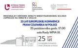 """Debata """"25 lat Europejskiej Konwencji Praw Człowieka w Polsce"""""""