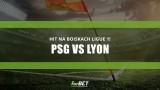 PSG vs Lyon – hit na boiskach Ligue 1!