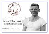 Muzeum miejskie zaprasza na wykład w setną rocznicę urodzin Ernesta Wilimowskiego