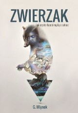 """""""Zwierzak"""" - G. Mlynek"""