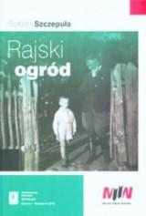 """Książka """"Rajski ogród"""" Barbary Szczepuły sprzedaje się na pniu"""