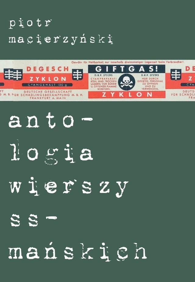"""""""Antologia wierszy ss-mańskich"""" promowana jest w środę w Poleskim Ośrodku Sztuki."""