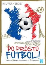 Po prostu futbol. Wygraj wyjątkową książkę dla najmłodszych [KONKURS SMS]