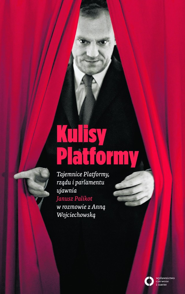 """""""Kulisy Platformy"""" Z Januszem Palikotem rozmawia Anna Wojciechowska"""