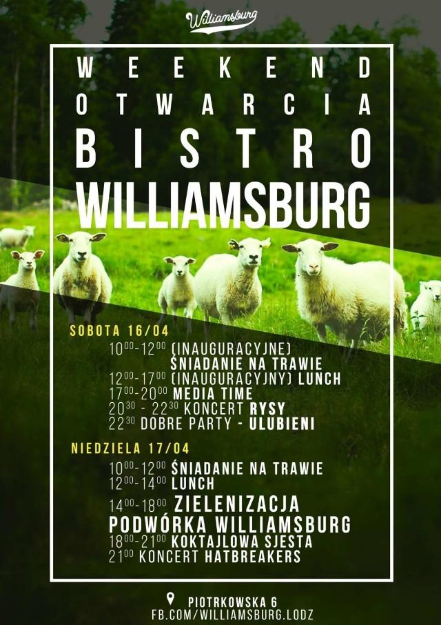 W weekend 16-17 kwietnia przy Piotrkowskiej 6 zostanie otwarty nowy lokal gastronomiczny Williambsburg. W programie m.in. koncert zespołu Rysy, występ Heartbreakers i zabawa przy muzyce serwowanej przez DJ'ów