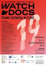 19 Objazdowy Festiwal Filmowy WATCH DOCS. Prawa człowieka w Filmie. Suwałki 2021