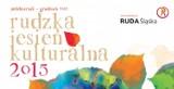 Kulturalna jesień w Rudzie Śląskiej: Sporo atrakcji w 2015 roku