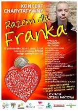 """Organizują koncert charytatywny dla Franka, któremu pomagają powrócić do zdrowia i """"zagrać rakowi na nosie"""""""