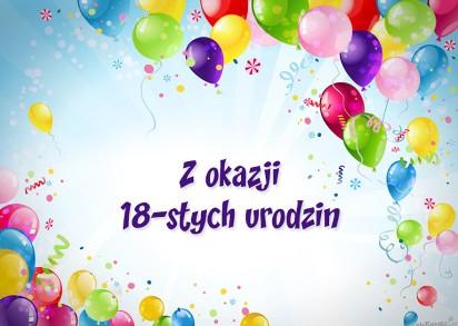 życzenia Na 18 Urodziny życzenia Na Osiemnastkę śmieszne Krótkie