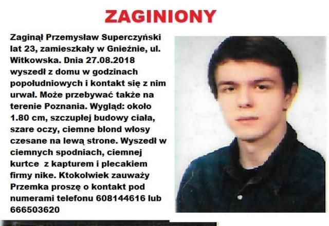Przemek Superczyński z Gniezna wyszedł z domu 27 sierpnia 2018 roku i ślad po nim zaginął.