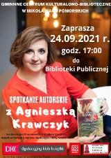 Spotkanie z Agnieszką Krawczyk w najbliższy piątek w Mikołajkach Pomorskich