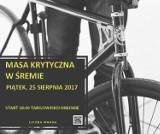 Rowerzyści znów się organizują - trzecia już Masa Krytyczna w Śremie lada dzień [INFORMACJA]