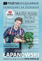 Grzegorz Łapanowski spotka się z czytelnikami