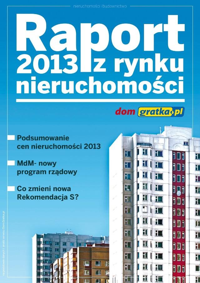 Raport z rynku nieruchomości. PODSUMOWANIE 2013