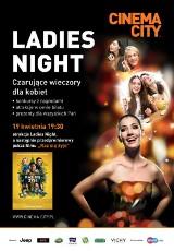 Ladies Night w łódzkim kinie Cinema City. Wygraj bilet! [KONKURS]