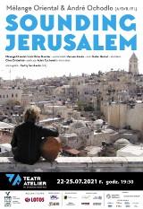 Teatr Atelier. Spotkania z Kulturą Żydowską: przed nami projekt SOUNDING JERUSALEM, a także recitale, warsztaty tańca i językowe