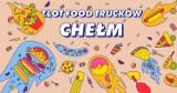 Wielki Festiwal Food Trucków w Chełmie. To będzie kulinarne świętowanie lata
