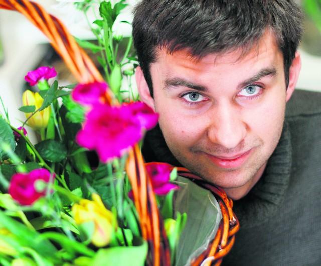 Hubert Lamański twierdzi, że najlepsi floryści na świecie to faceci. Na zdj.