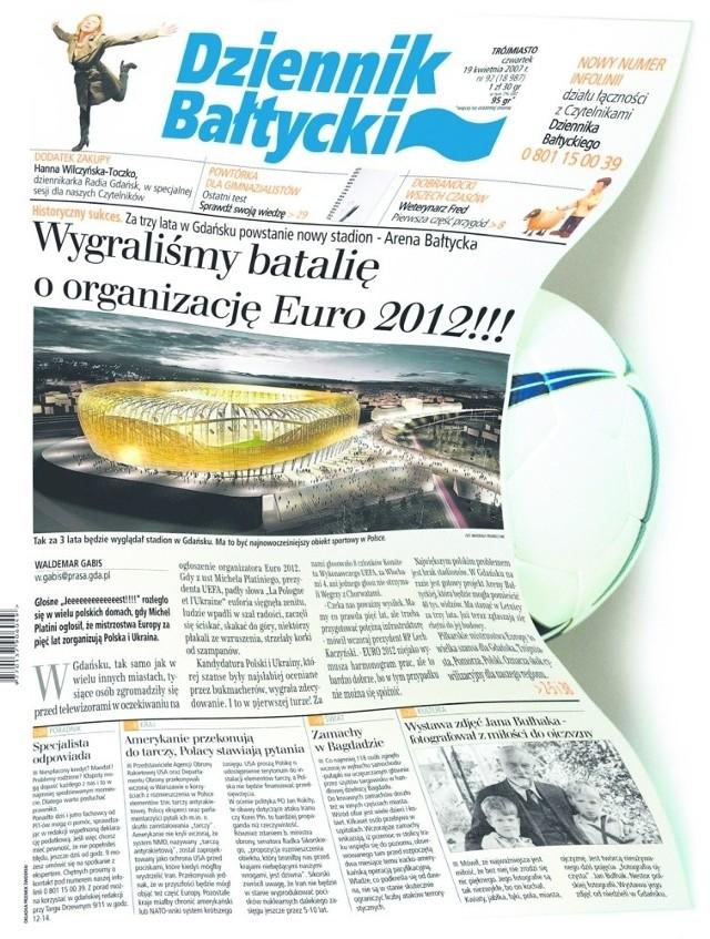 """Okładka """"Dziennika Bałtyckiego"""" sprzed czterech lat. Cieszyliśmy się najpierw z przyznania Polsce i Ukrainie Euro 2012, a potem z nagrody za tę właśnie okładkę"""