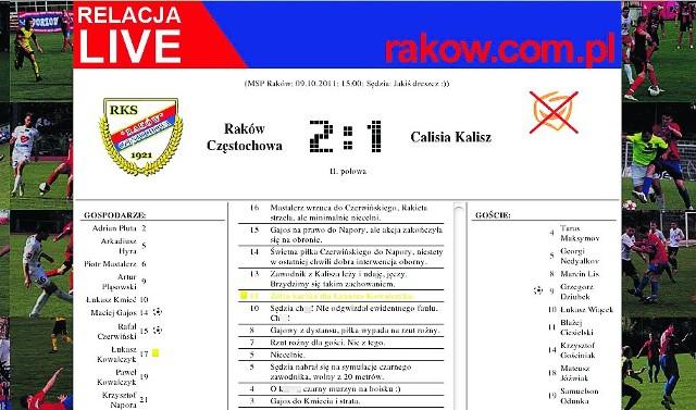 """To fragment złagodzonej przez nas relacji """"live"""" z meczu Rakowa Częstochowa z Calisią Kalisz"""