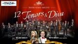 Uwaga konkurs! Wygraj bilety na koncert 12 Tenors&Diva w MDK w Radomsku