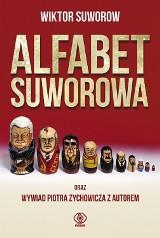 Wiktor Suworow, Piotr Zychowicz, Alfabet Suworowa
