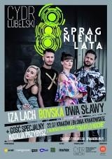 Cydr Lubelski Spragnieni Lata w Krakowie już w ten weekend! Sprawdź, kto wystąpi?