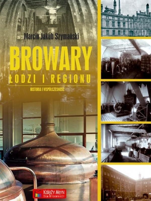 Promocja książki o piwie w Łodzi odbywa się w niedzielę, w Piwotece Narodowej.