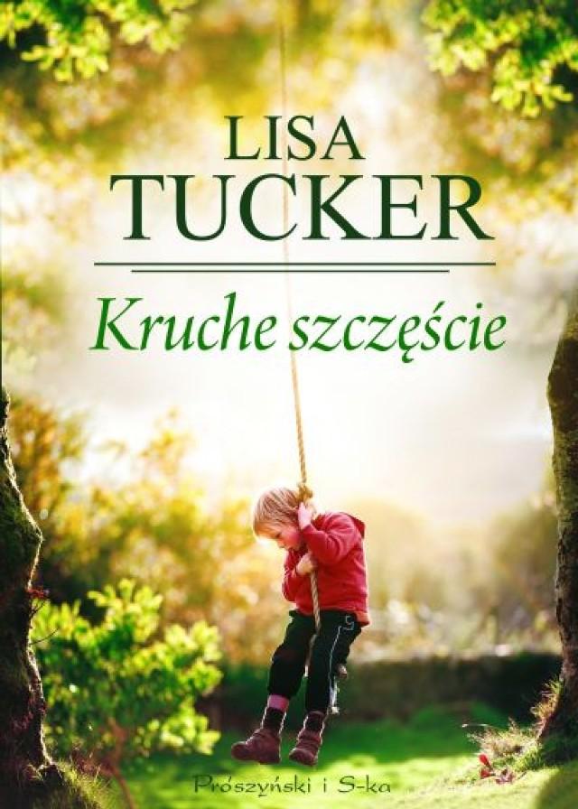 "Lisa Tucker ""Kruche szczęście"""