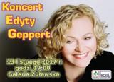 Koncerty. Katarzyna Groniec w Malborku, Edyta Geppert w Nowym Stawie