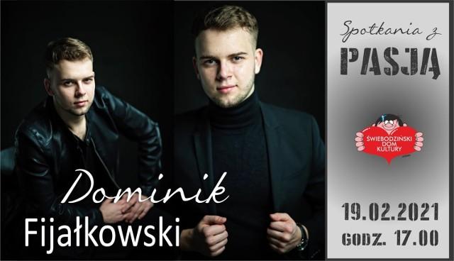 Spotkanie z Dominikiem Fijałkowskim - emisja rozpocznie się o 17.00