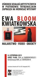 ODA w Piotrkowie zaprasza na wernisaż Ewy Bloom Kwiatkowskiej