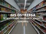 Popularne produkty wycofane ze sklepów NAJNOWSZA LISTA