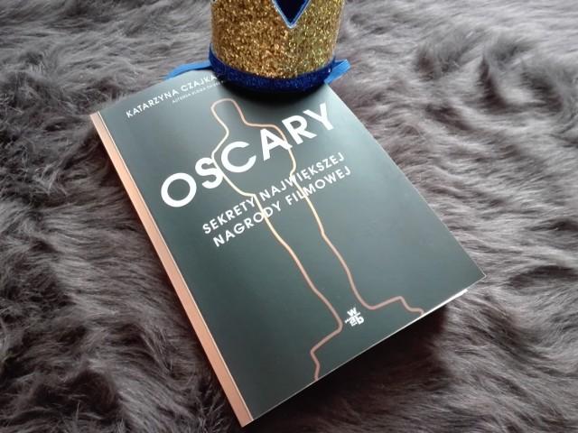 Czy Oscary mają jeszcze swoje sekrety? Recenzja książki Katarzyny Czajki-Kominiarczuk