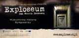 Exploseum - Znamy relacje dawnych pracowników D.A.G (zdjęcia)