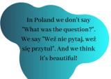 In Poland we don't say...czyli nowy trend w mediach społecznościowych. O co chodzi?
