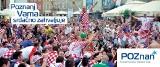 Euro 2012: Poznań dziękuje kibicom z Irlandii i Chorwacji. Banery na ulicach Dublina i Zagrzebia